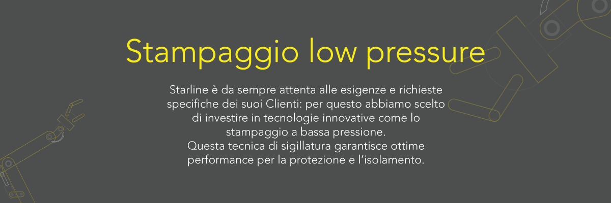 Starline_Stampaggio low pressure